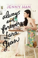 Para Todos os Garotos: Agora e Para Sempre, Lara Jean (To All the Boys: Always and Forever, Lara Jean)