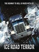 Terror na Neve (Ice Road Terror)