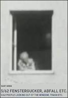 5/62: People Looking Out of the Window, Trash, etc. (5/62: Fenstergucker, Abfall, etc.)