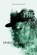 Spirits in the Dark (Spirits in the Dark)