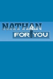 Nathan for You (1ª Temporada) - Poster / Capa / Cartaz - Oficial 1