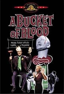 Um Balde de Sangue - Poster / Capa / Cartaz - Oficial 4
