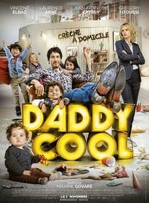 Daddy Cool: Ex em Domicílio - Poster / Capa / Cartaz - Oficial 1