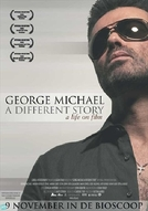 George Michael: A Different Story (George Michael: A Different Story)