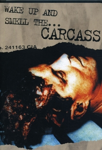 Carcass - Wake Up and Smell the Carcass - Poster / Capa / Cartaz - Oficial 1