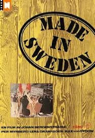 Made in Sweden - Poster / Capa / Cartaz - Oficial 1