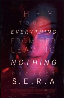 Project: S.E.R.A - Original Sci-Fi Series - Poster / Capa / Cartaz - Oficial 1