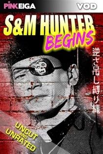 S&M Hunter Begins - Poster / Capa / Cartaz - Oficial 1
