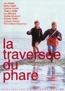 Cruzando o Farol (La Traversée Du Phare)