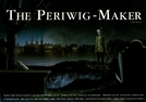 The Periwig-Maker (The Periwig-Maker)