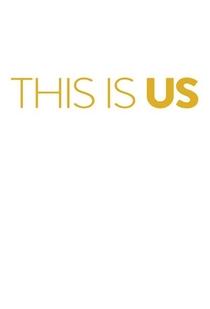 This Is Us (1ª Temporada) - Poster / Capa / Cartaz - Oficial 3