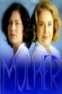 Mulher (1ª Temporada) - Poster / Capa / Cartaz - Oficial 1