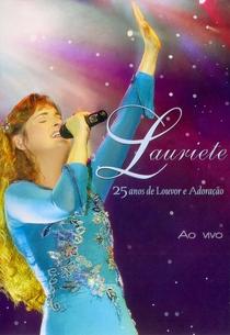 Lauriete - 25 Anos de Louvor e Adoração - Poster / Capa / Cartaz - Oficial 1