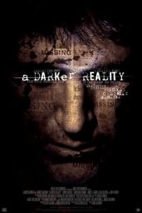 A Darker Reality - Poster / Capa / Cartaz - Oficial 1