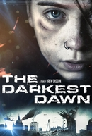 O Amanhecer Mais Escuro (The Darkest Dawn)