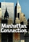 Manhattan Connection (Manhattan Connection)