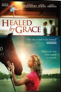 Healed By Grace - Poster / Capa / Cartaz - Oficial 1