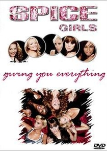 Spice Girls - Giving You Everything - Poster / Capa / Cartaz - Oficial 1