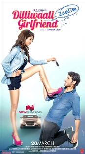 Dilliwaali Zaalim Girlfriend - Poster / Capa / Cartaz - Oficial 1