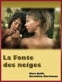 La Fonte des Neiges - Poster / Capa / Cartaz - Oficial 1