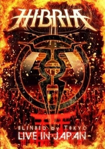 Hibria - Blinded By Tokyo: Live In Japan - Poster / Capa / Cartaz - Oficial 1