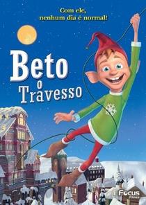 Beto - O Travesso - Poster / Capa / Cartaz - Oficial 2