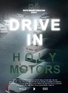 DRIVE IN Holy Motors (DRIVE IN Holy Motors)