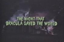 The Night Dracula Saved The World - Poster / Capa / Cartaz - Oficial 2