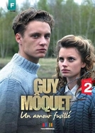 Guy Môquet, un amour fusillé (Guy Môquet, un amour fusillé)