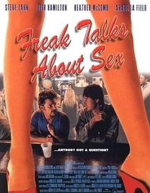 Freak Talks About Sex - Poster / Capa / Cartaz - Oficial 1