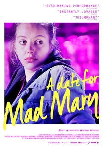 A Date for Mad Mary - Poster / Capa / Cartaz - Oficial 1