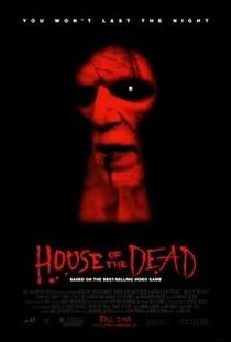 House of the Dead - O Filme - Poster / Capa / Cartaz - Oficial 1