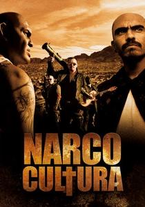 Narco Cultura - Poster / Capa / Cartaz - Oficial 1