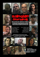 Sangue Marginal - Relatos de Cinema e Vídeo Underground (Sangue Marginal - Relatos de Cinema e Vídeo Underground)