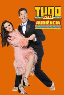 Tudo Pela Audiência (1ª Temporada) - Poster / Capa / Cartaz - Oficial 1