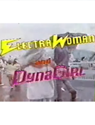Mulher Elétrica e a Garota Dínamo (Electra Woman and Dyna Girl)