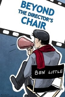 Beyond the Director's Chair  (1ª Temporada)  (Beyond the Director's Chair  (Season 1))