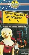 Noites Violentas no Brooklin (Last Exit to Brooklyn)