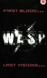 W.A.S.P. First Blood... Last Visions  - Poster / Capa / Cartaz - Oficial 1