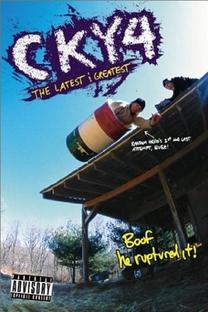 CKY4: The Latest & Greatest - Poster / Capa / Cartaz - Oficial 1