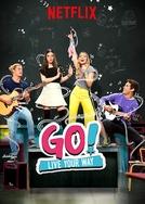 Go! Viva do Seu Jeito (2ª Temporada) (Go! Vive a Tu Manera)