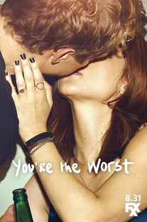 You're The Worst (3ª Temporada) - Poster / Capa / Cartaz - Oficial 1