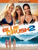 A Onda dos Sonhos 2 (Blue Crush 2)