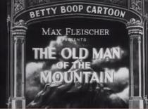 Betty Boop in The Old Man of the Mountain - Poster / Capa / Cartaz - Oficial 1