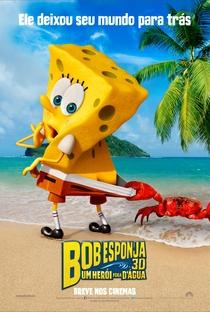Bob Esponja: Um Herói Fora D'Água - Poster / Capa / Cartaz - Oficial 3
