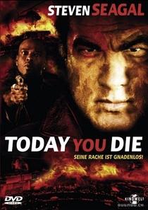 Hoje Você Morre - Poster / Capa / Cartaz - Oficial 2