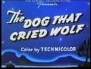 The Dog That Cried Wolf (The Dog That Cried Wolf)