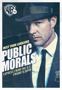 Public Morals (1° Temporada) - Poster / Capa / Cartaz - Oficial 2