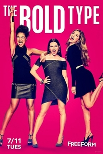 The Bold Type (1ª Temporada) - Poster / Capa / Cartaz - Oficial 1