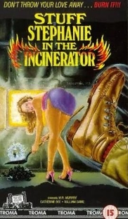 Stuff Stephanie in the Incinerator - Poster / Capa / Cartaz - Oficial 1